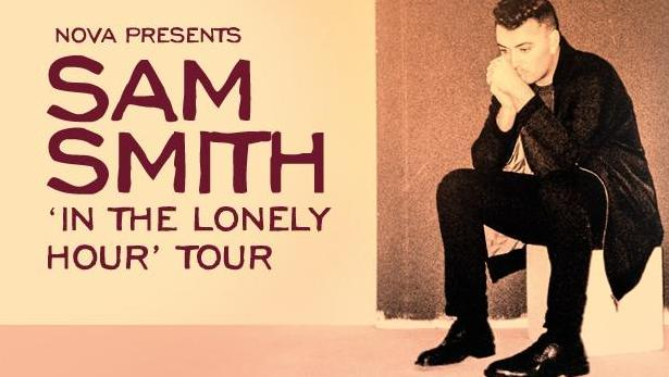 Nova presents Sam Smith's 'In The Lonely Hour' tour | NOVA FM